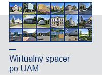 Wirtualny spacer po UAM